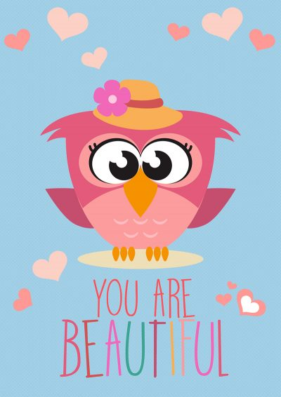 Owl you are Beautiful